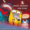 De droom van Dave | Gerard van Gemert |