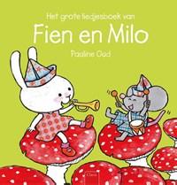 Het grote liedjesboek van Fien en Milo | Pauline Oud |