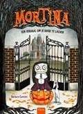 Mortina, een verhaal om je dood te lachen | Barbara Cantini |