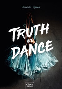 Truth or Dance | Chinouk Thijssen |