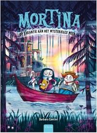 Mortina op vakantie aan het mysterieuze meer | Barbara Cantini |