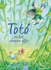 Toto en het nieuwe elfje | Esther Miskotte |