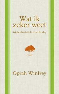 Wat ik zeker weet | Oprah Winfrey |