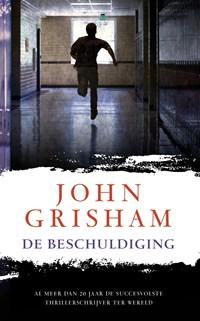De beschuldiging   John Grisham  