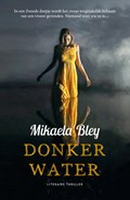 Donker water | Mikaela Bley |