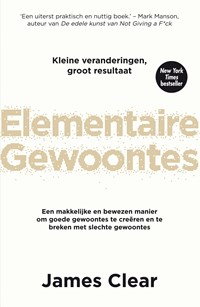 Elementaire gewoontes | James Clear |