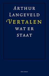Vertalen wat er staat   Arthur Langeveld  