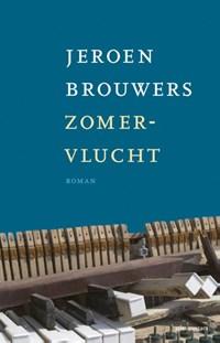 Zomervlucht   Jeroen Brouwers  