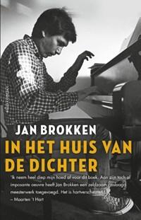 In het huis van de dichter | Jan Brokken |