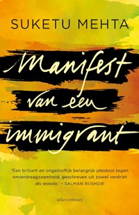 Manifest van een immigrant | Suketu Mehta |