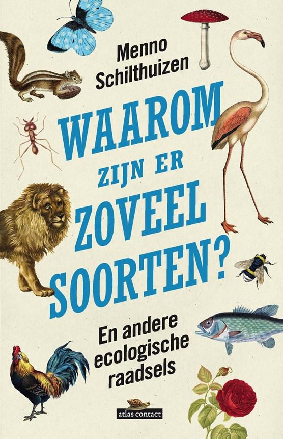 Waarom zijn er zoveel soorten?