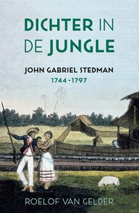 Dichter in de jungle | Roelof van Gelder |