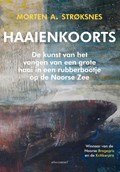 Haaienkoorts   Morten A. Strøksnes  