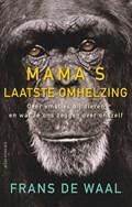 Mama's laatste omhelzing | Frans de Waal |