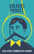 Volgens Proust | Bert Bukman ; Henk Steenhuis |