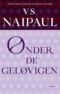 Onder de gelovigen | V.S. Naipaul |