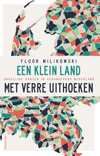 Een klein land met verre uithoeken | Floor Milikowski |