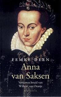 Anna van Saksen | Femke Deen |