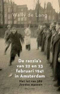 De razzia's van 22 en 23 februari 1941 in Amsterdam | Wally de Lang |