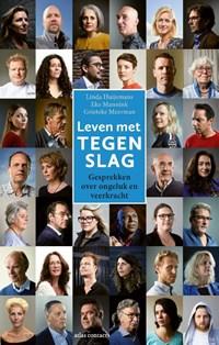 Leven met tegenslag   Linda Huijsmans ; Eke Mannink ; Grieteke Meerman  