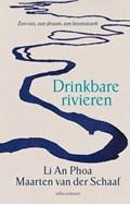 Drinkbare rivieren   Li An Phoa ; Maarten van der Schaaf  