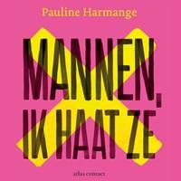 Mannen, ik haat ze | Pauline Harmange |