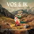 Vos & ik | Catherine Raven |