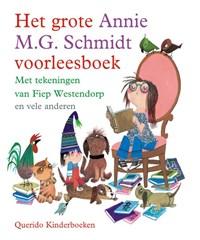 Het grote Annie M.G. Schmidt voorleesboek | Annie M.G. Schmidt |