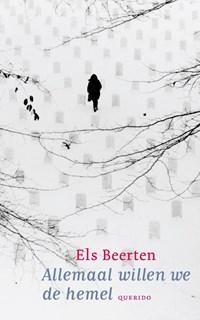 Allemaal willen we de hemel | Els Beerten |
