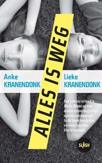 Alles is weg | Anke Kranendonk |