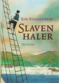 Slavenhaler | Rob Ruggenberg |