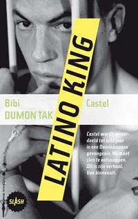 Latino king | Bibi Dumon Tak ; Castel |