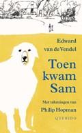 Toen kwam Sam | Edward van de Vendel |