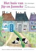 Het huis van Jip en Janneke | Annie M.G. Schmidt |