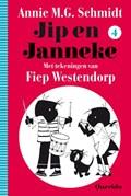 Jip en Janneke / deel 4 | Annie M.G. Schmidt |