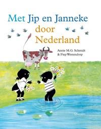 Met Jip en Janneke door Nederland | Annie M.G. Schmidt |