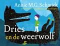 Dries en de weerwolf | Annie M.G. Schmidt |