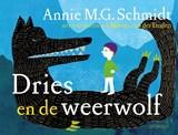 Dries en de weerwolf   Annie M.G. Schmidt   9789045119120