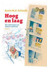 Hoog en laag | Annie M.G. Schmidt |
