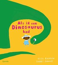 Als ik een dinosaurus had | Gabby Dawnay |