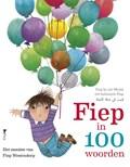 Fiep in 100 woorden | Fiep Westendorp |