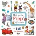 Het grote Fiep kijkboek | Fiep Westendorp |