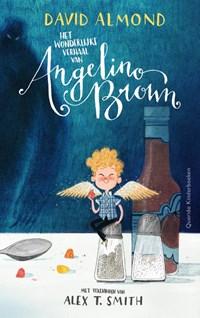 Het wonderlijke verhaal van Angelino Brown | David Almond |