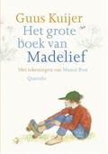 Het grote boek van Madelief | Guus Kuijer |
