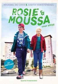 Rosie en Moussa voor altijd (Filmeditie)   Michael de Cock  