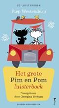 Het grote Pim en Pom luisterboek | Fiep Westendorp |