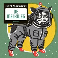 De Melkweg | Bart Moeyaert |