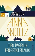 Onweer & Tien dagen in een gestolen auto | Anna Woltz |