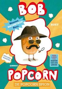 De popcorn spion-Bob Popcorn | Maranke Rinck |