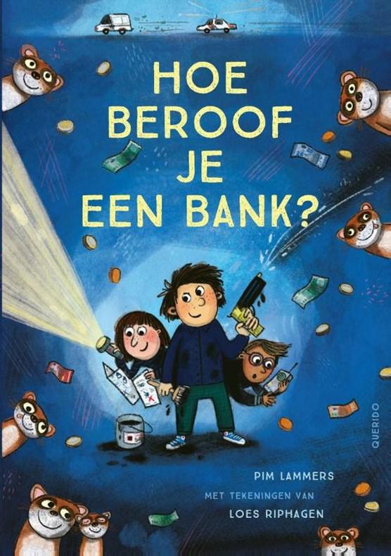 Hoe beroof je een bank?